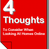 4 Thoughts To Consider When Looking At Homes Online