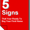 5 Signs That You're Ready To Buy Your First House